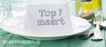 7 populairste recepten van maart