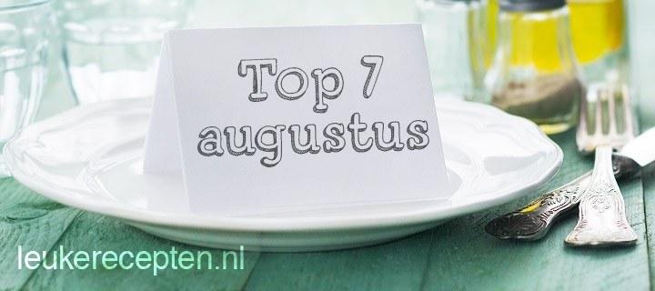 7 populairste recepten augustus