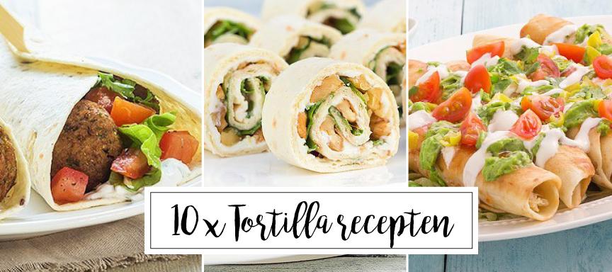 10 x tortilla recepten