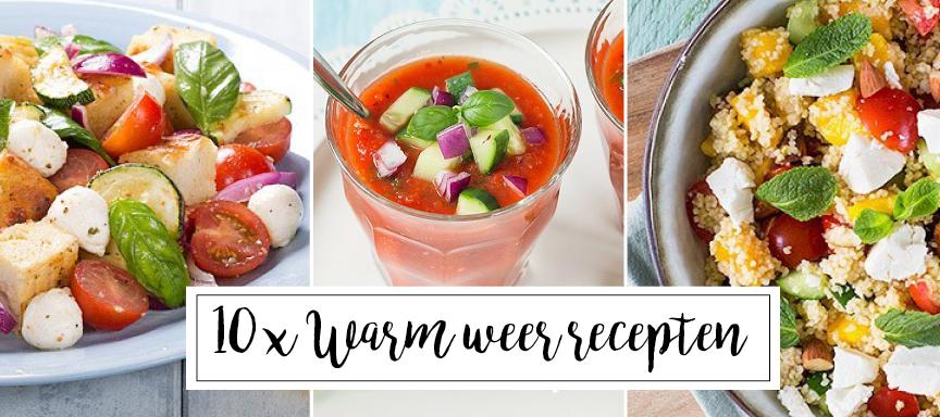 10 x ideale recepten bij warm weer