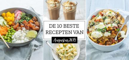 De 10 beste recepten van augustus