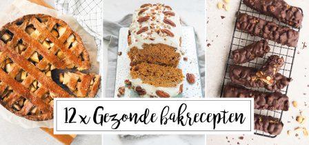 12 x gezonde bakrecepten + tips